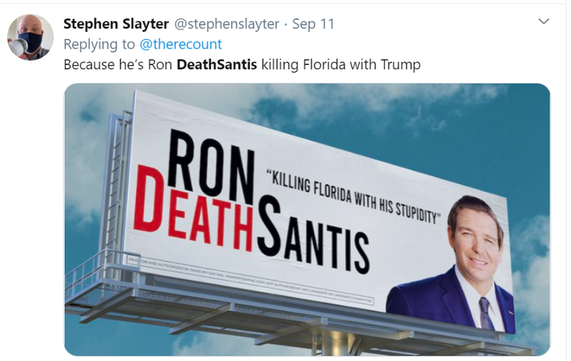 "Tweet from 9–11–20 showing billboard with message ""Killing Florida with his stupidity, Ron DeathSantis"